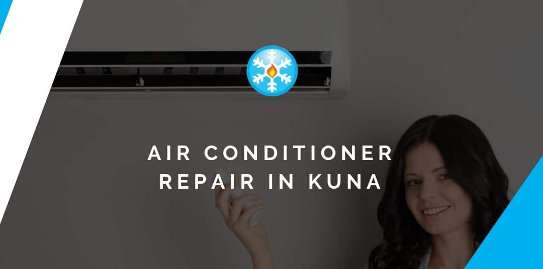 Air Conditioner Repair in Kuna