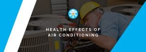 Health Effects of Air Conditioning